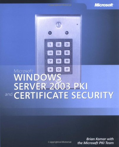 Microsoft  Windows Server(TM) 2003 PKI and Certificate Security (Pro - One-Offs)
