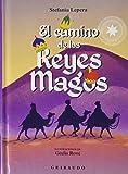 El camino de los Reyes Magos (Cuentos para todos)