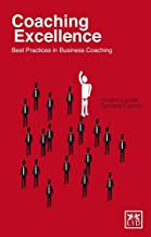 Coaching Excellence: Best Practices in Business Coaching