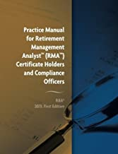 Practice Manual for Retirement Management Analyst (RMA) Certificate Holders and Compliance Officers by C, François Gadenne RMA (2013-10-07)