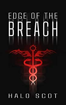 Edge of the Breach (Rift Cycle Book 1) by [Halo Scot]