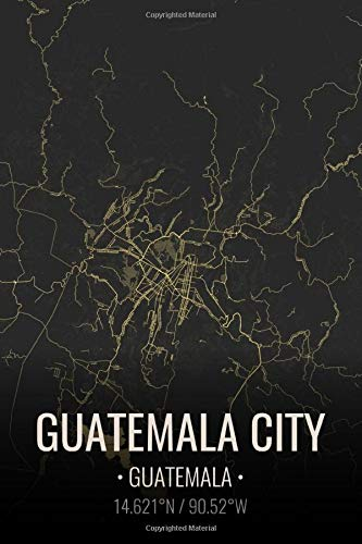 Guatemala City Guatemala: City Map Notebook for Travelers Notebook Journal. 6x9 Inches | 100 Pages