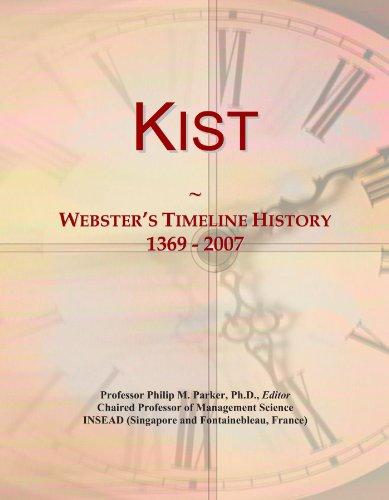 Kist: Webster's Timeline History, 1369 - 2007