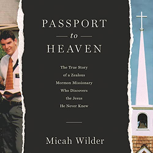 Passport to Heaven Audiobook By Micah Wilder cover art