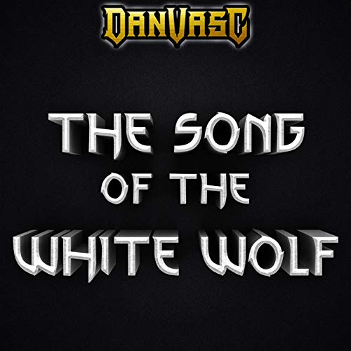 The Song of the White Wolf
