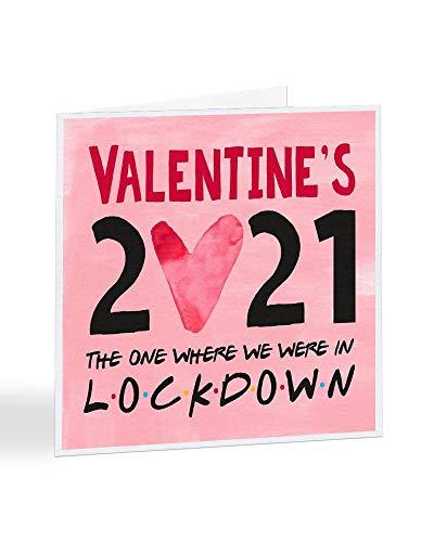Valentine's 2021 The One Where We were...