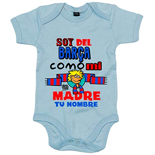 Body bebé frase parodia soy del Barcelona como mi madre personalizable con nombre - Celeste, 6-12 meses