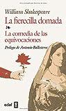 Fierecilla Domada,La-Comedia D Las Equiv (Biblioteca Edaf)