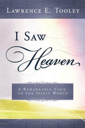 I Saw Heaven!