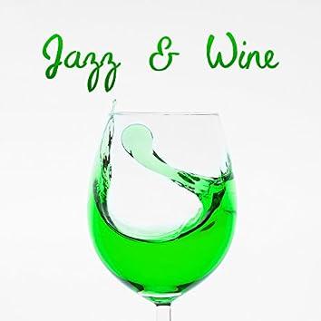 Jazz & Wine – Romantic Music, Relaxing Jazz, Peaceful Piano, Easy Listening, Instrumental