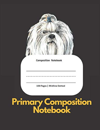 Primary Composition Notebook: Hairy Dog K2 Grade Story Journal With Dotted Midline Half Page Picture Space Book for preschool