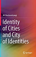 Identity of Cities and City of Identities