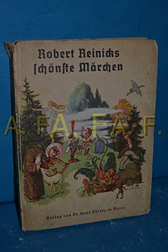 Robert Reinicks schönste Märchen