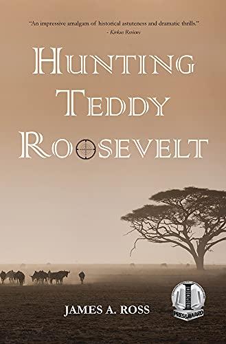 Hunting Teddy Roosevelt