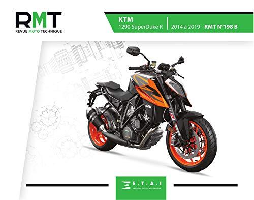 E.T.A.I - Revue Moto Technique RMT 198 B KTM 1290 SUPERDUKE R (2014 à 2019)