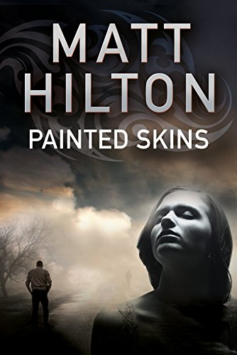 Painted Skins: An action thriller set in Portland, Maine (A Grey and Villere Thriller Book 2) (English Edition)