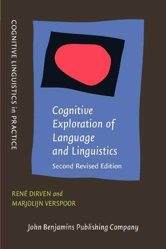 Dirven, R: Cognitive Exploration of Language and Linguistics (Cognitive Linguistics in Practice)