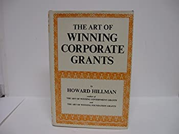 Art of Winning Corporate Grants 0814908225 Book Cover