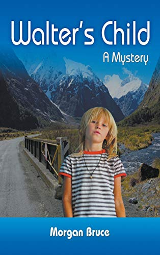 Walter's Child: A Mystery