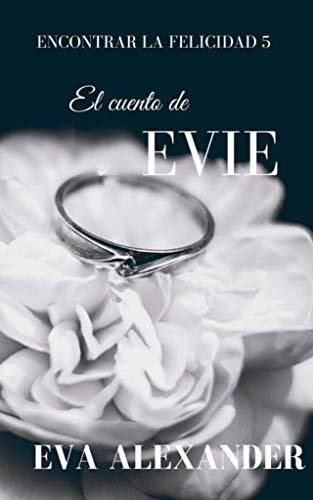 El cuento de Evie de Eva Alexander