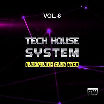Tech House System, Vol. 6 (Floorfiller Club Tech)