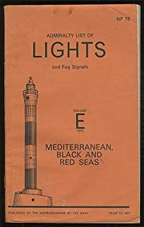 Admiralty List of Lights and Fog Signals: Volume E 1970 - Mediterranean, Black and Red Seas. NP 78
