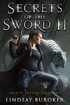 Secrets of the Sword 2 (Death Before Dragons Book 8) by [Lindsay Buroker]