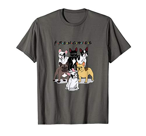 Frenchies French Bulldog Lover Gift T-Shirt
