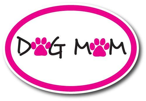 Dog Mom Car Magnet Decal - 4 x 6 Oval Heavy Duty for Car Truck SUV Waterproof