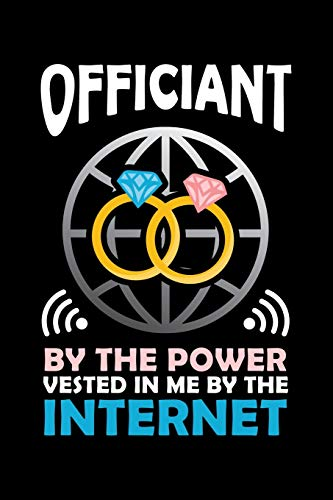 Officiant By the Power Vested In Me By The Internet: Funny Internet...