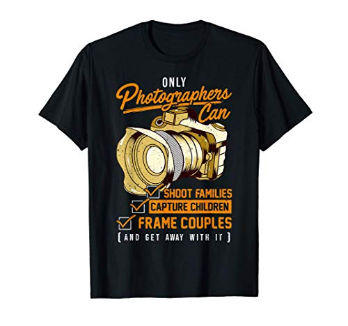 Unique Gift Ideas for Photographers Photography Camera Quote T-Shirt