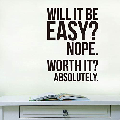 Wordt het eenvoudig zijn? Nee, het is in ieder geval de moeite waard. Muursticker Citaten Decoraties voor thuis 41cm X 59cm