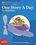 One Story a Day for Beginners: Book 5 for May