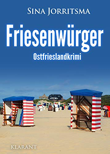 Friesenwürger. Ostfrieslandkrimi (Mona Sander und Enno Moll ermitteln 15)