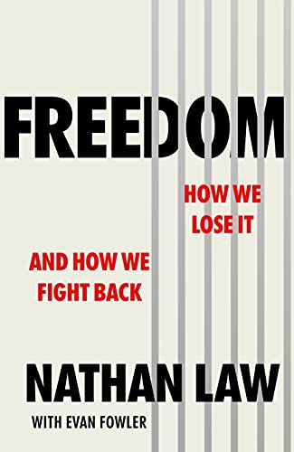 Freedom: How we lose it and how we fight back (English Edition)