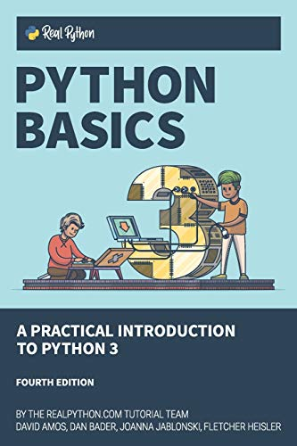 Python Basics: A Practical Introduction to Python 3