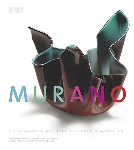Murano. Die Klassiker des italienischen Glasdesigns