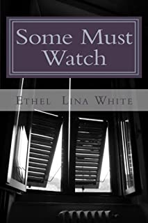 Some Must Watch: The Spiral Staircase by Ms. Ethel Lina White (2011-12-14)
