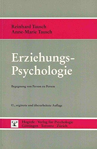 Erziehungspsychologie: Begegnungen von Person zu Person