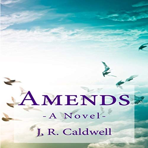 Amends Audiobook By Jim Caldwell cover art