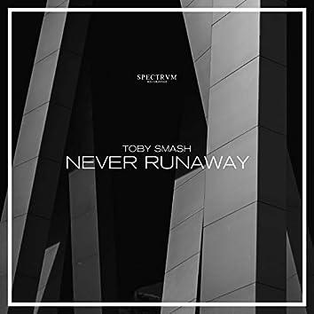 Never Runaway