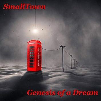 Genesis of a Dream
