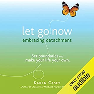 Let Go Now: Embracing Detachment audiobook cover art