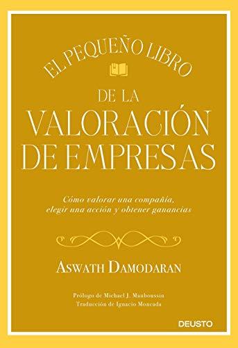 El pequeño libro de la valoración de empresas de Aswath Damodaran