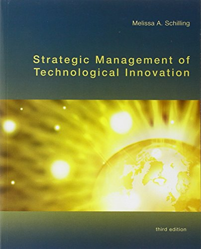 Strategic Management of Technological Innovation, 3rd...