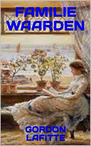 FAMILIE WAARDEN (Dutch Edition)