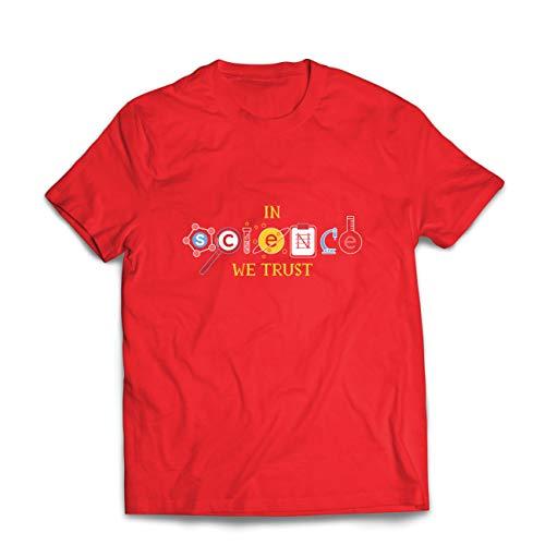 lepni.me Camisetas Hombre En Ciencia Confiamos, Equipo de Graduación, Citas de Maestros (Medium Rojo Multicolor)
