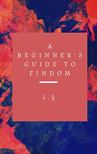 A Beginner's Guide to Findom (English Edition)