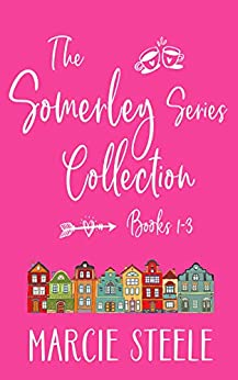 The Somerley Series Collection: (Books 1-3) by [Marcie Steele]