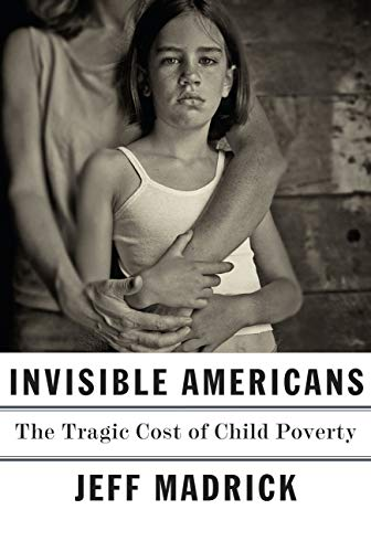 Image of Invisible Americans: The Tragic Cost of Child Poverty
